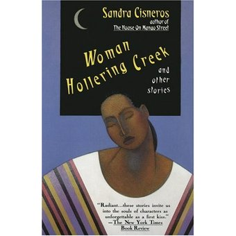 Woman Hollering Creek: And Other Stories, Sandra Cisneros