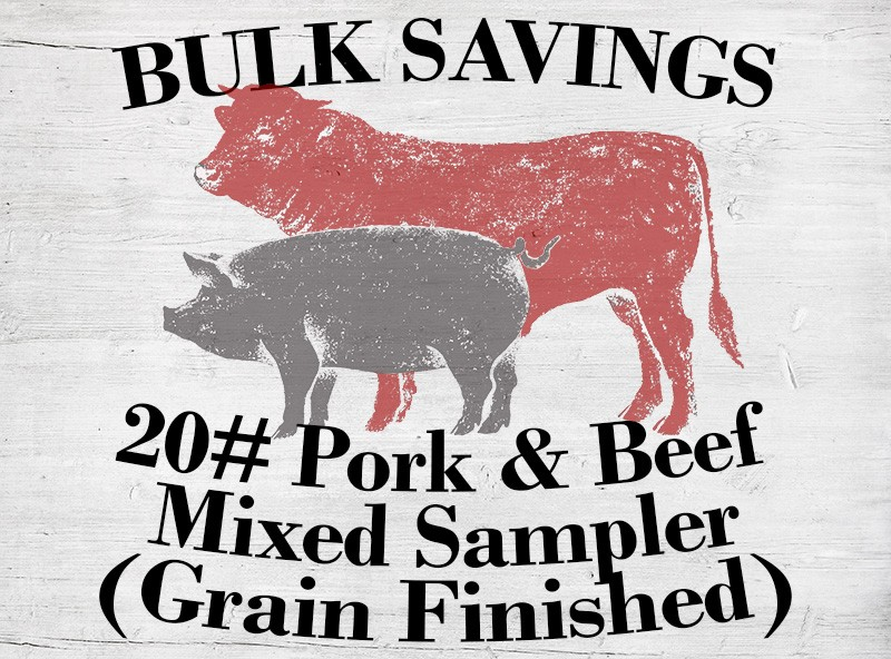 20# Mixed Sampler (w/ Grain Fed Beef)