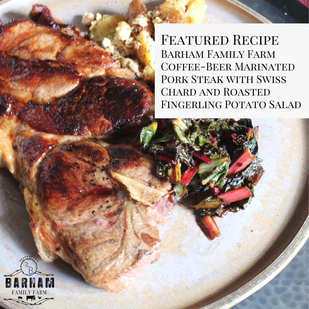 Barham Family Farm Coffee-Beer Marinated Pork Steak with Swiss Chard and Roasted Fingerling Potato Salad