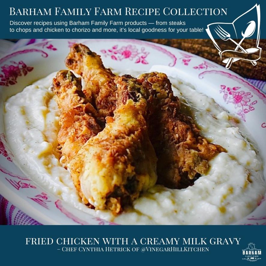 Vinegar Hill Farm's Barham Fried Chicken and Creamy Milk Gravy