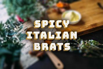 Spicy Italian Brats