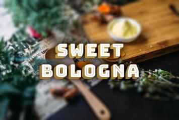 Sweet Bologna