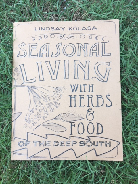 Seasonal Living with Food and Herbs of the Deep South