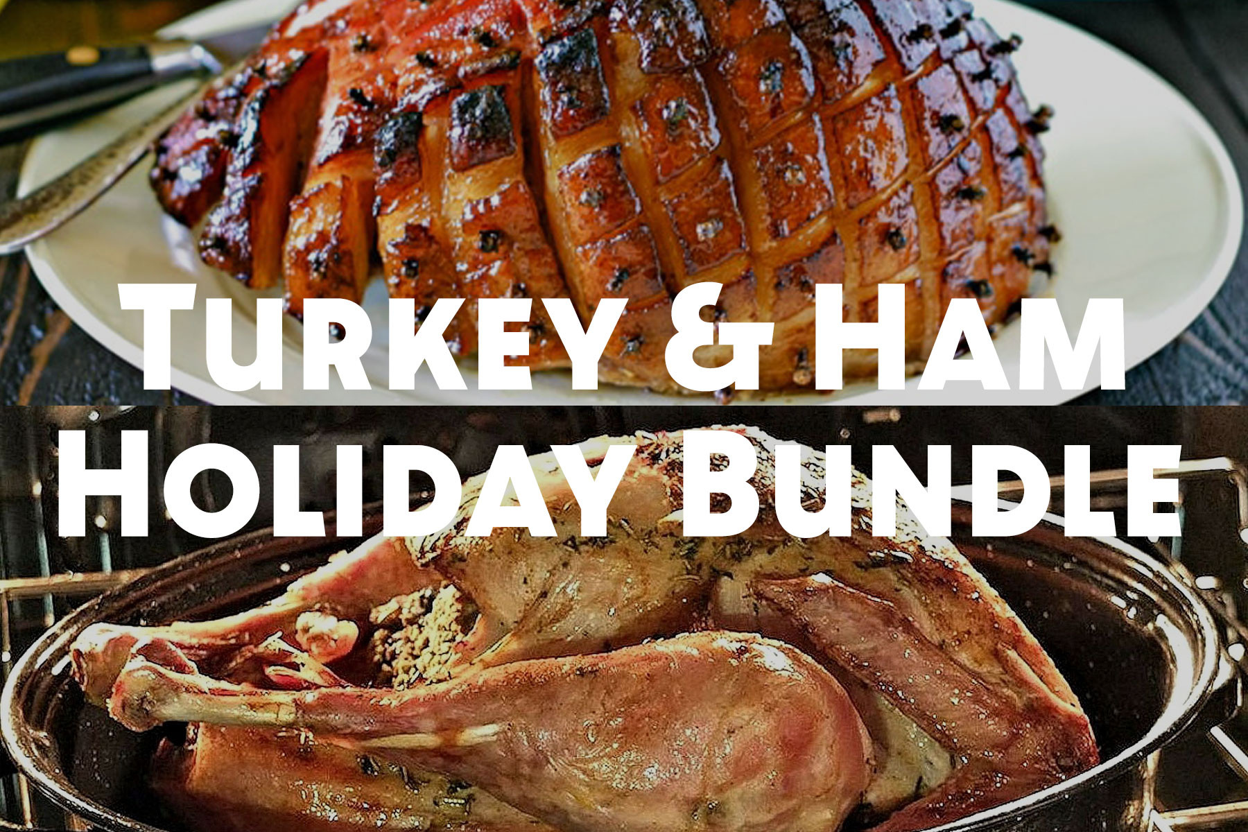 Small Turkey & Ham Holiday Bundle