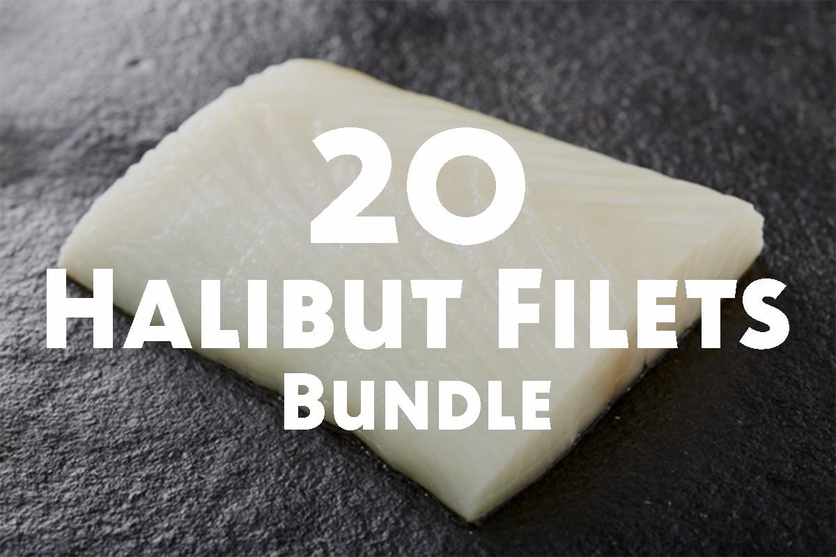 20 Halibut Filets Bundle