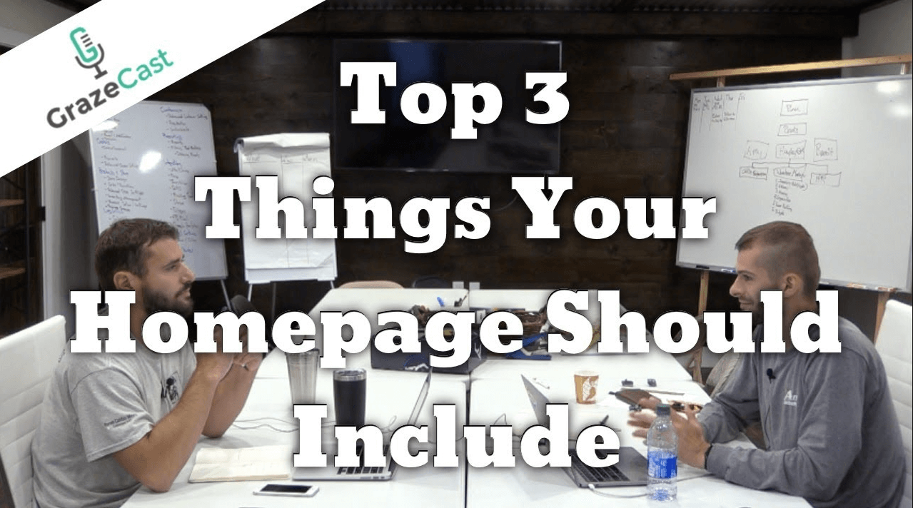 Top Three Things You Should Include on Your Homepage