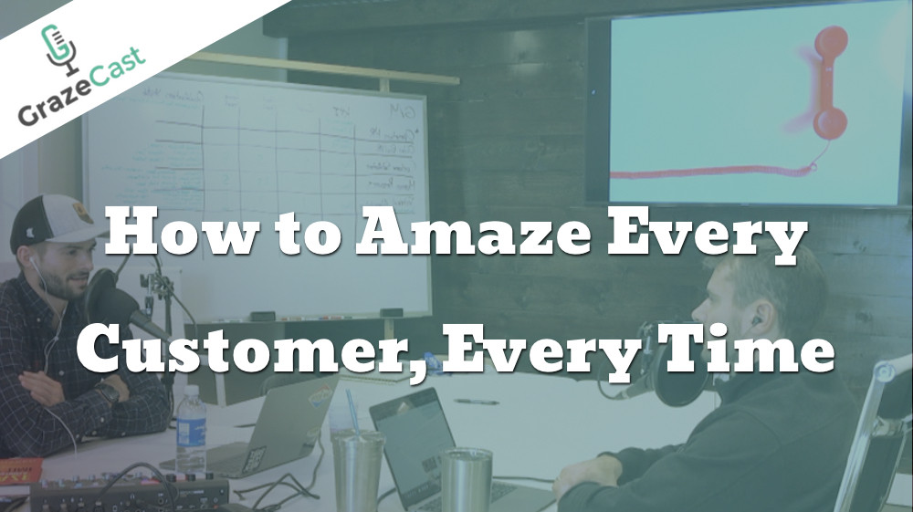 3 Tips to Amaze Every Customer Every Time