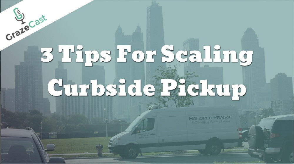 Three Tips for Scaling Curbside Pickup
