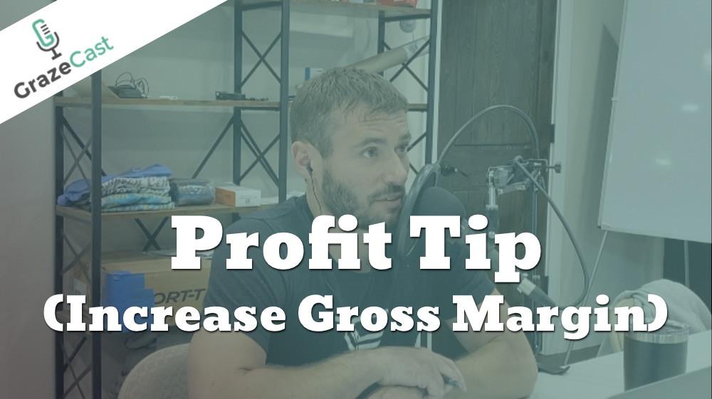 Three Tips to Improve Gross Margin