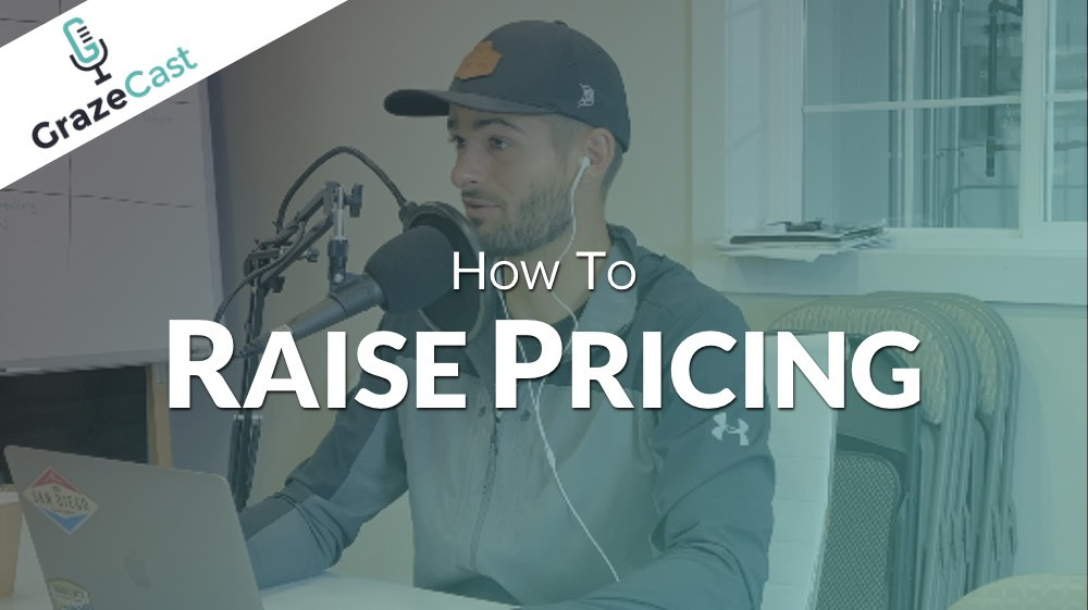 How to Raise Prices and Retain Your Customers