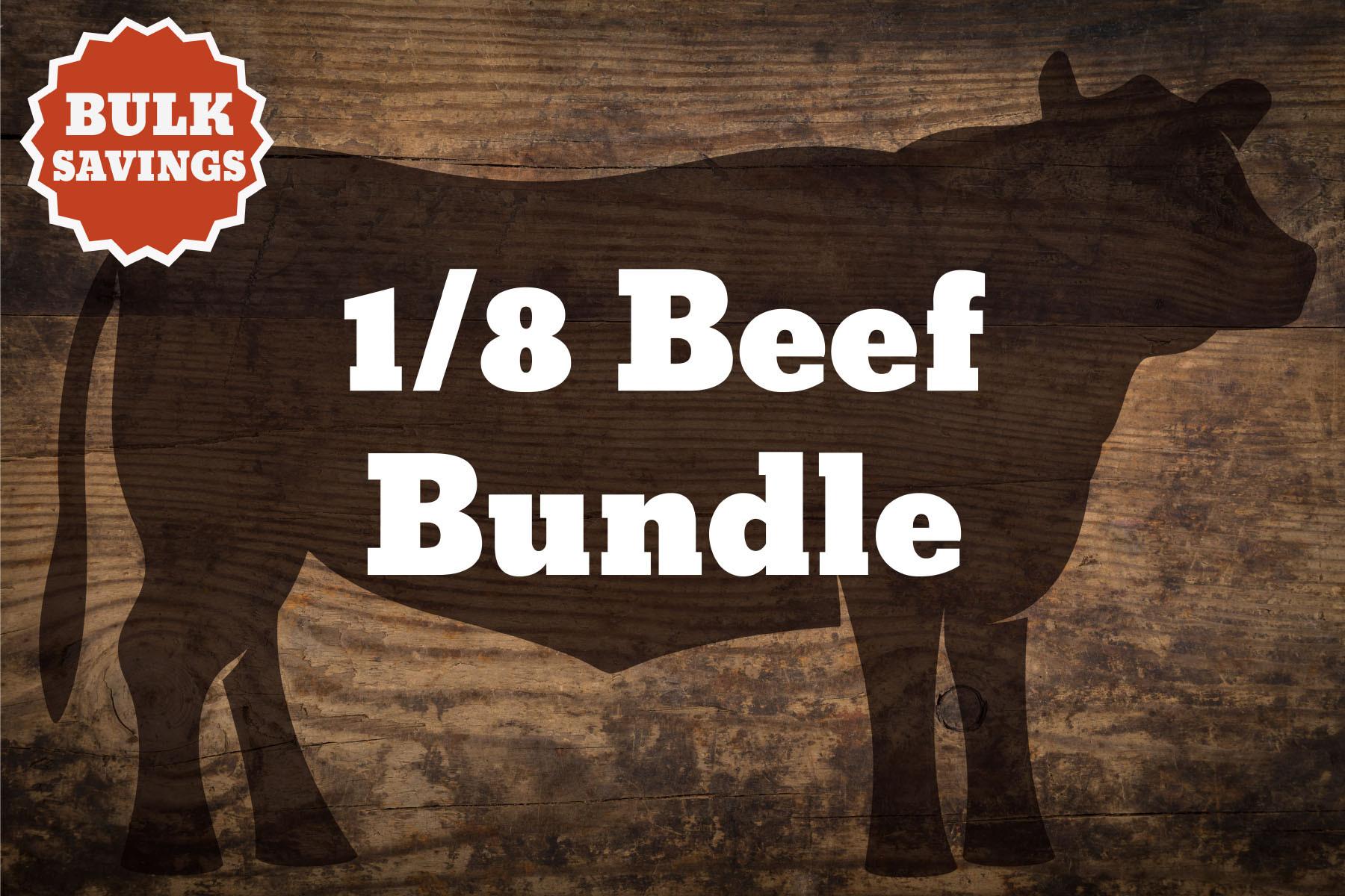 1/8 Beef - 45lb. Bundle