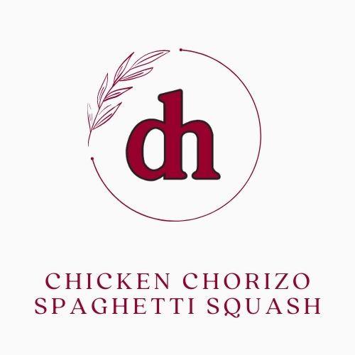Chicken Chorizo Spaghetti Squash