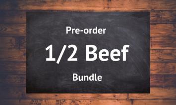 1/2 Beef Bundle- Preorder 1st of December 2018 Delivery