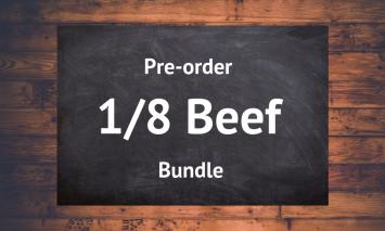 1/8 Beef Bundle - Preorder 1st of December 2018 Delivery