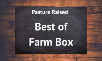 Best of Farm Box  + 2 Free Bacon Infused Burger Patties - Summer 2020