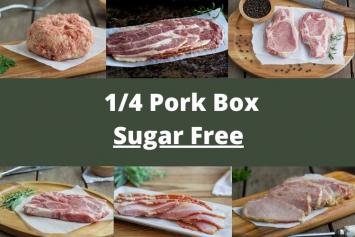 1/4 Pork Box - Sugar Free