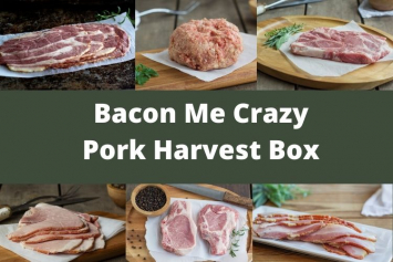 Bacon Me Crazy - Harvest Box - With Sugar Free Bacon!