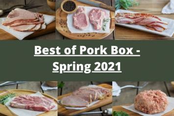Best of Pork Box - Spring 2021