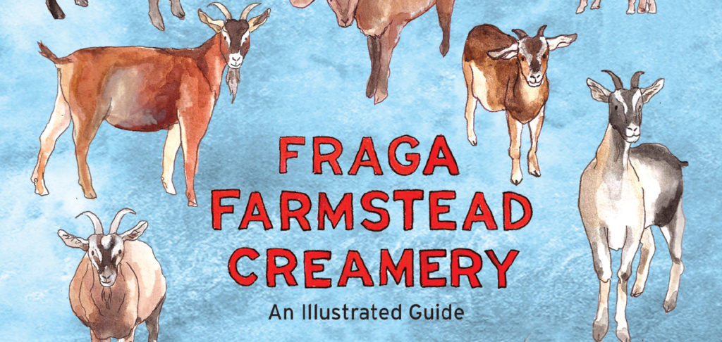 AN ILLUSTRATED STORY OF FRAGA FARMSTEAD