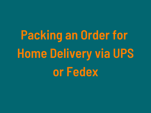 How We Pack Orders for Home Delivery