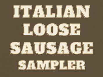 Italian Loose Sausage Sampler