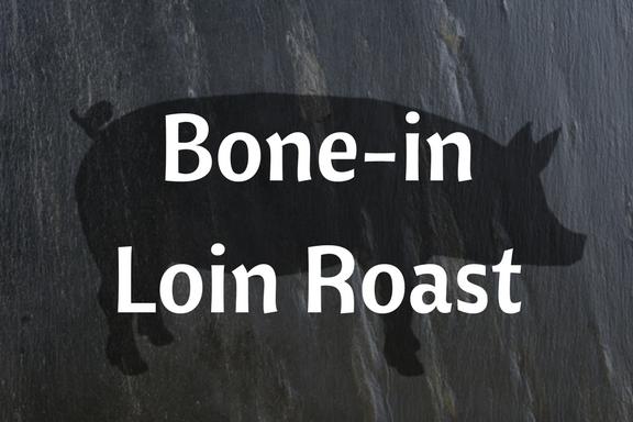 Bone-less Loin Roast