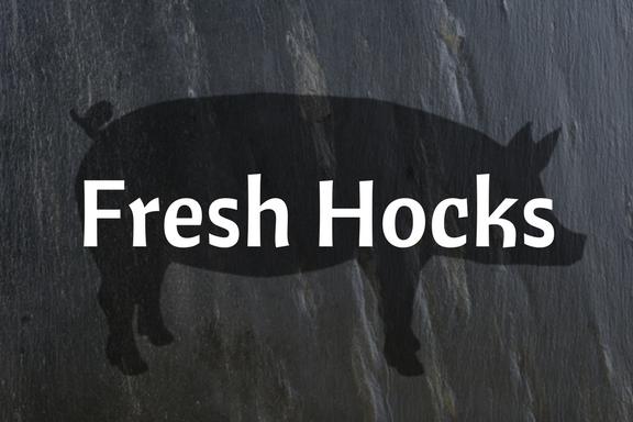 Fresh Hocks