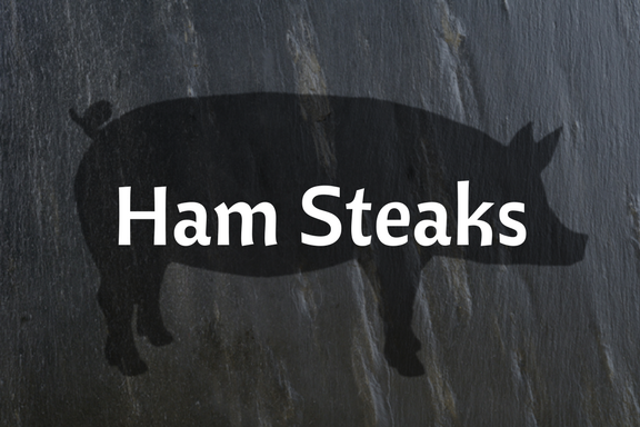 Ham Steaks (14 - 22 oz)