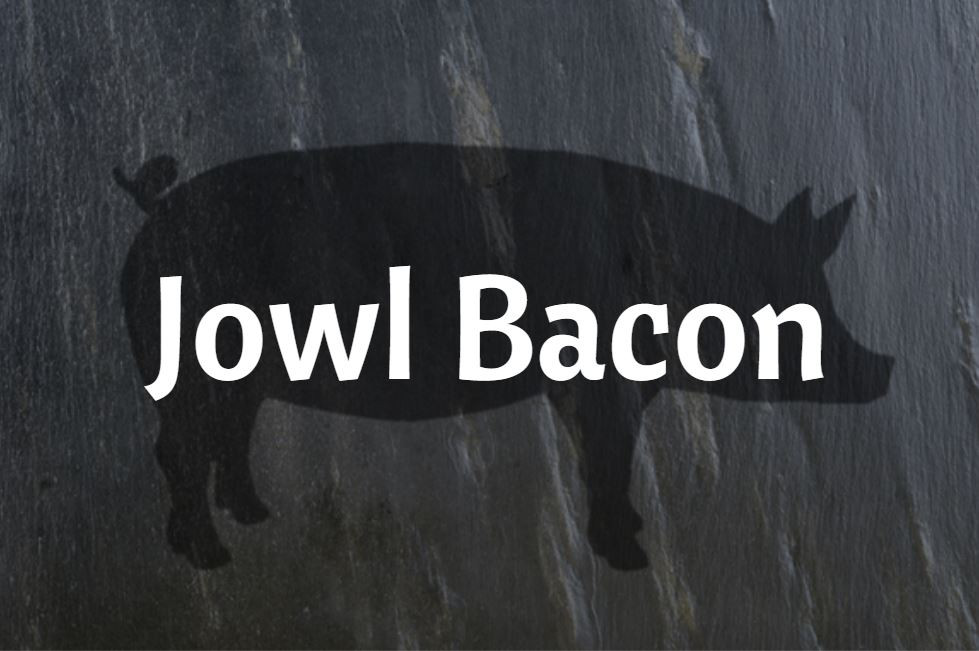 Jowl Bacon