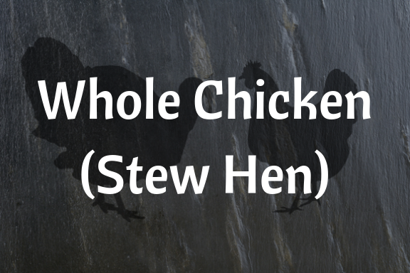 Whole Chicken (Stew Hen)