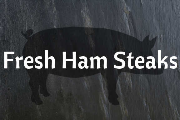 Fresh Ham Steaks