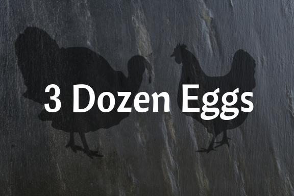 3 Dozen Eggs