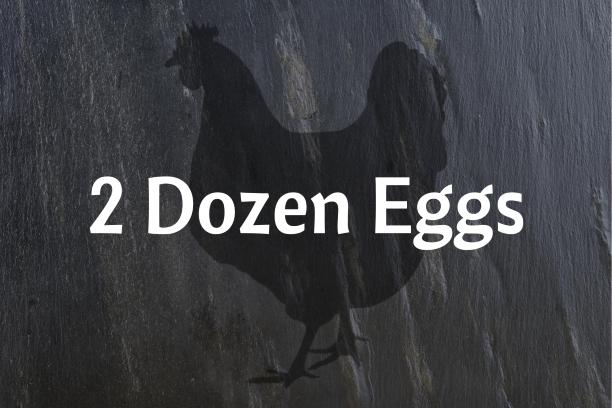 2 Dozen Eggs