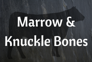 Marrow or Knuckle Bones