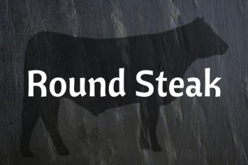 Round Steak