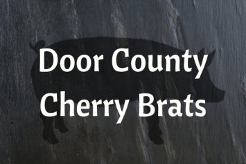 Door County Cherry Brats