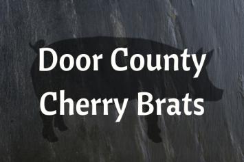 Door County Cherry Brats