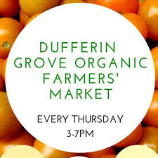 Dufferin Grove Farmer's Market: CLOSED UNTIL FURHTER NOTICE!! WEEKLY DELIVERY AVAILABLE