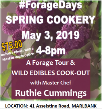 FORAGE DAYS EVENT: SPRING EDIBLES COOKERY May 3rd 2019 4pm-8pm $75.00+hst