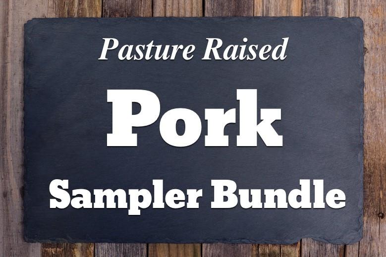 Pasture Pork Sampler Bundle