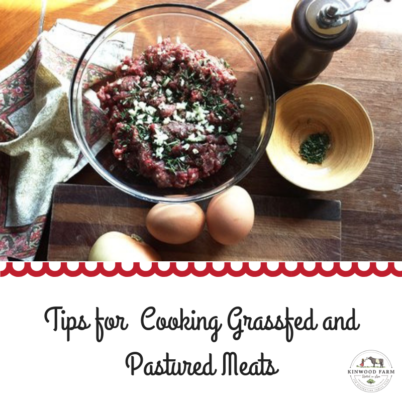 Tips for Cooking Grassfed and Pastured Meats