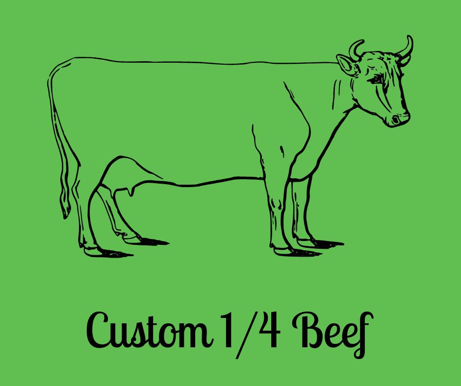 Custom 1/4 Beef