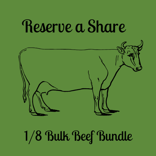 Reserve Your Share - 1/8 Bulk Beef Bundle