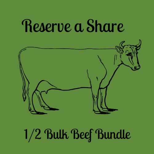 Reserve Your Share - 1/2 Bulk Beef Bundle