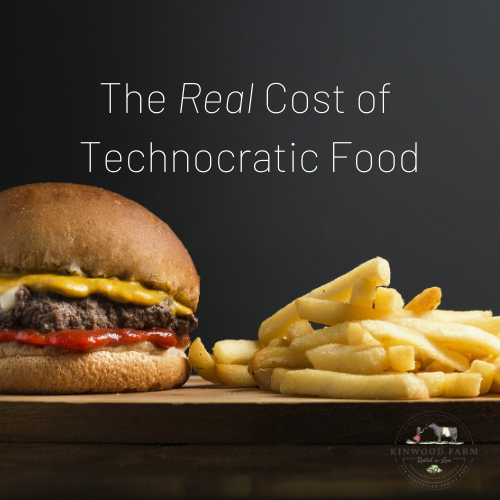 The Real Cost of Technocratic Food