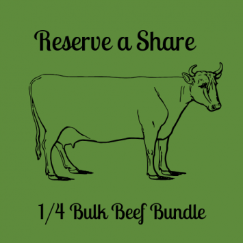 Reserve Your Share - 1/4 Bulk Beef Bundle