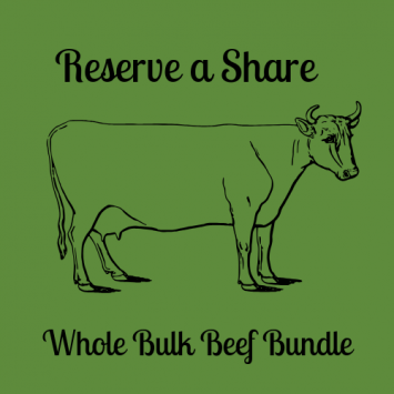Reserve Your Share - Whole Bulk Beef Bundle