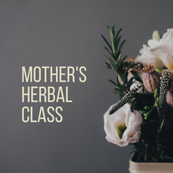 Mother's Herbal Class
