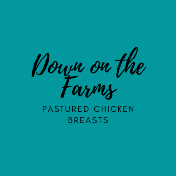 Down on the Farms Chicken Breasts