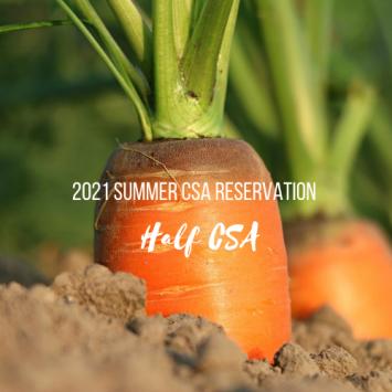 2021 Summer CSA Reservation - Half CSA at Kelly's